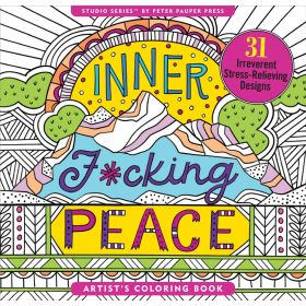Peter Pauper Press Inner F*cking Peace Adult Coloring Book!