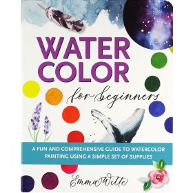WaterColors for Beginners: A fun and comprehensive guide!